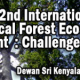 The call for papers for 2013 International Symposium on Tropical Forest Ecosystem Sciences is now open. The symposium will be held on 11-13 September 2013 at the Universiti Putra Malaysia...