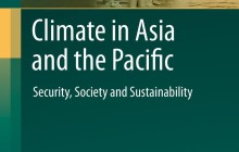 The APN is pleased to introduce its new publication Climate in Asia and the Pacific: Security, Society and Sustainability, which offers a detailed survey of the current status of climate […]