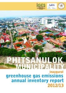 Inaugural GHG Inventory Phitsanulok Municpality 2012-13 (Thai).pdf